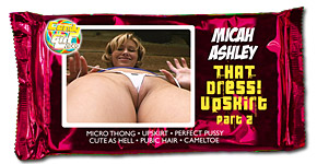 Micah Ashley - That Dress Upskirt Pt. II